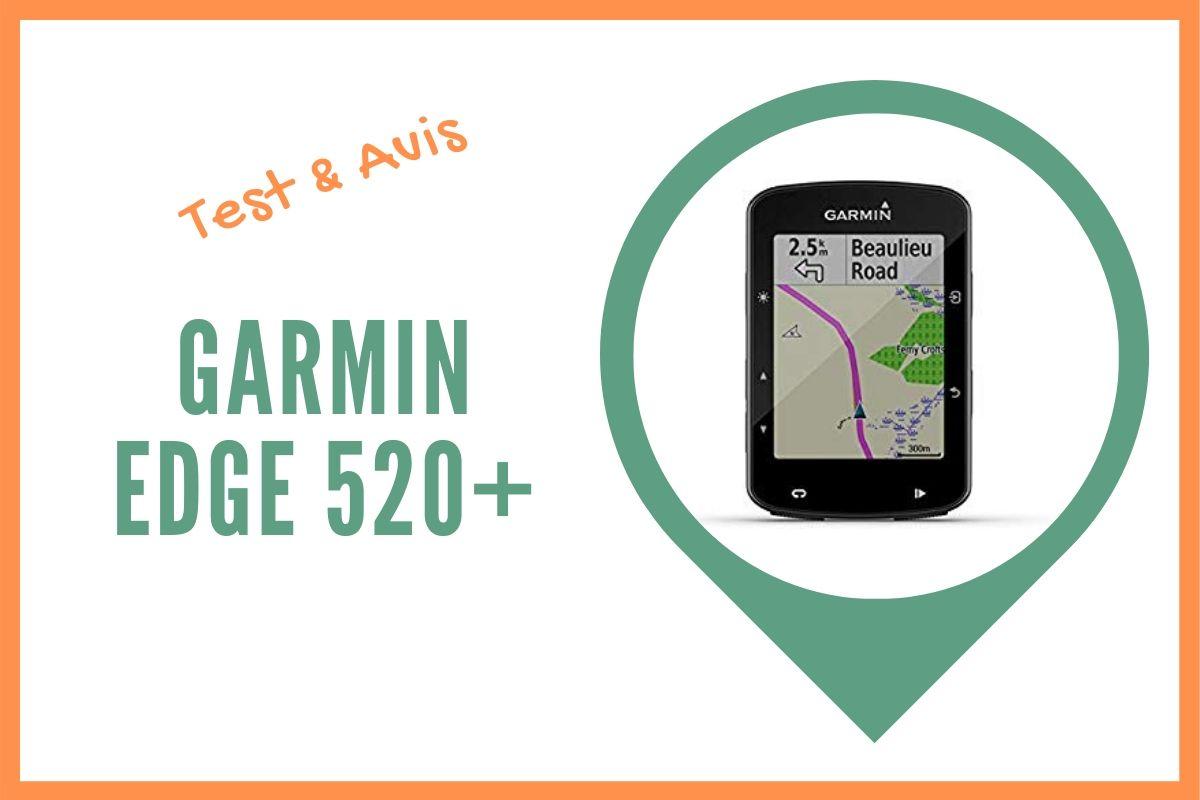garmin edge 520 plus test et avis