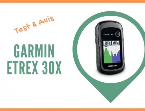 Test du GPS randonnée Garmin eTrex 30x et Avis des utilisateurs
