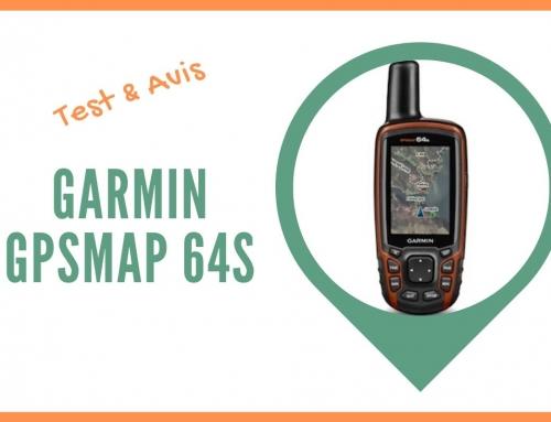 Test du GPS randonnée Garmin GPSMAP 64s et Avis des utilisateurs