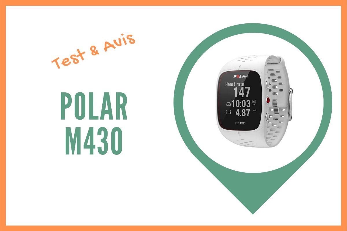 polar m430 test et avis