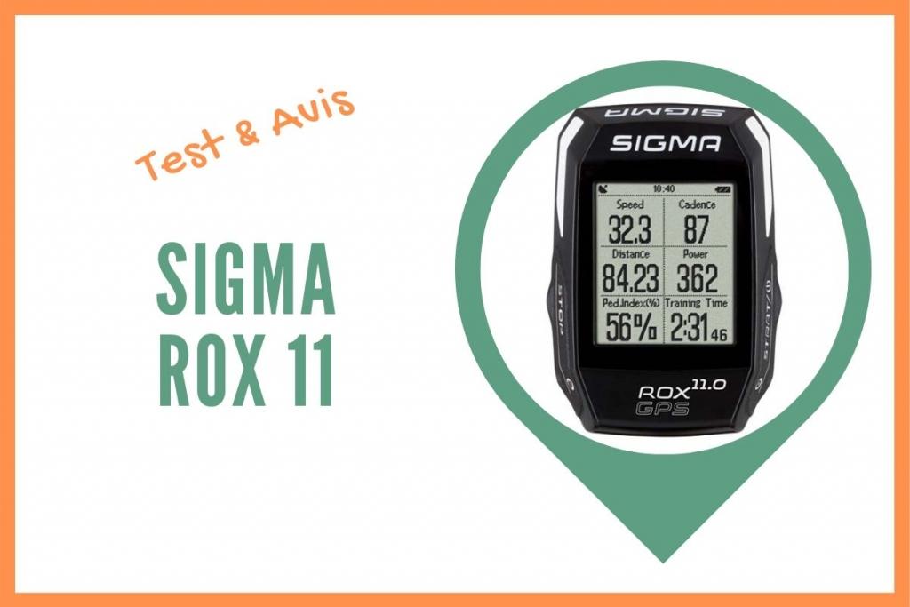 sigma rox 11 test et avis